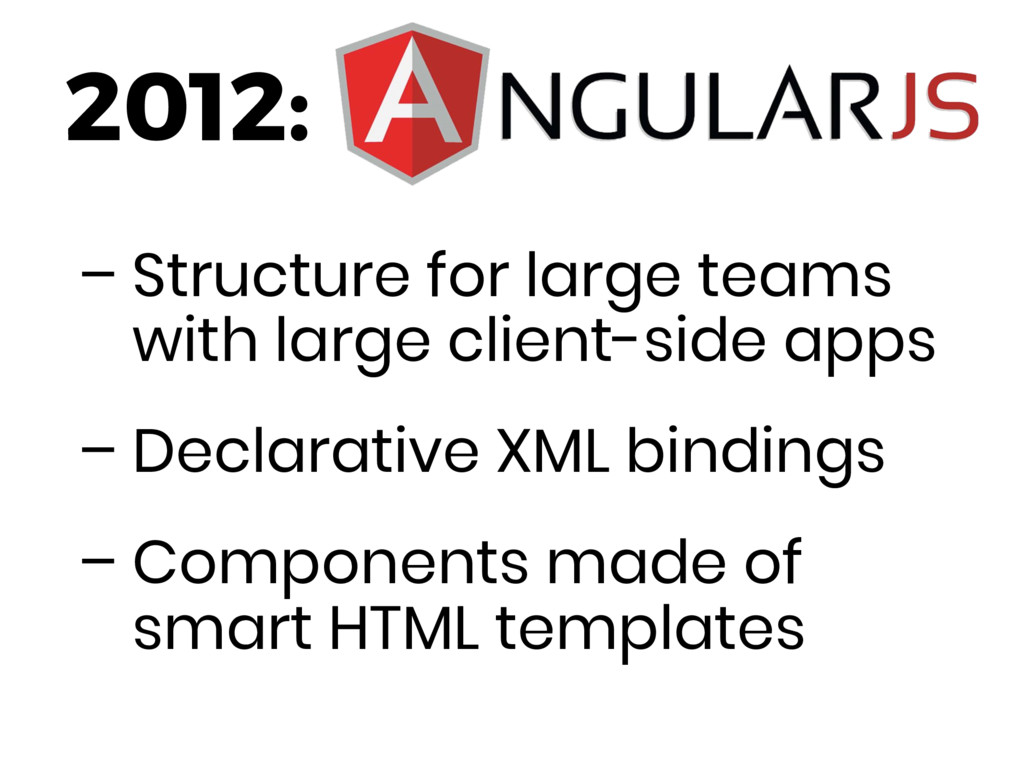 – Structure for large teams with large client-s...