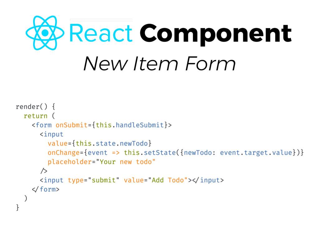 New Item Form Component