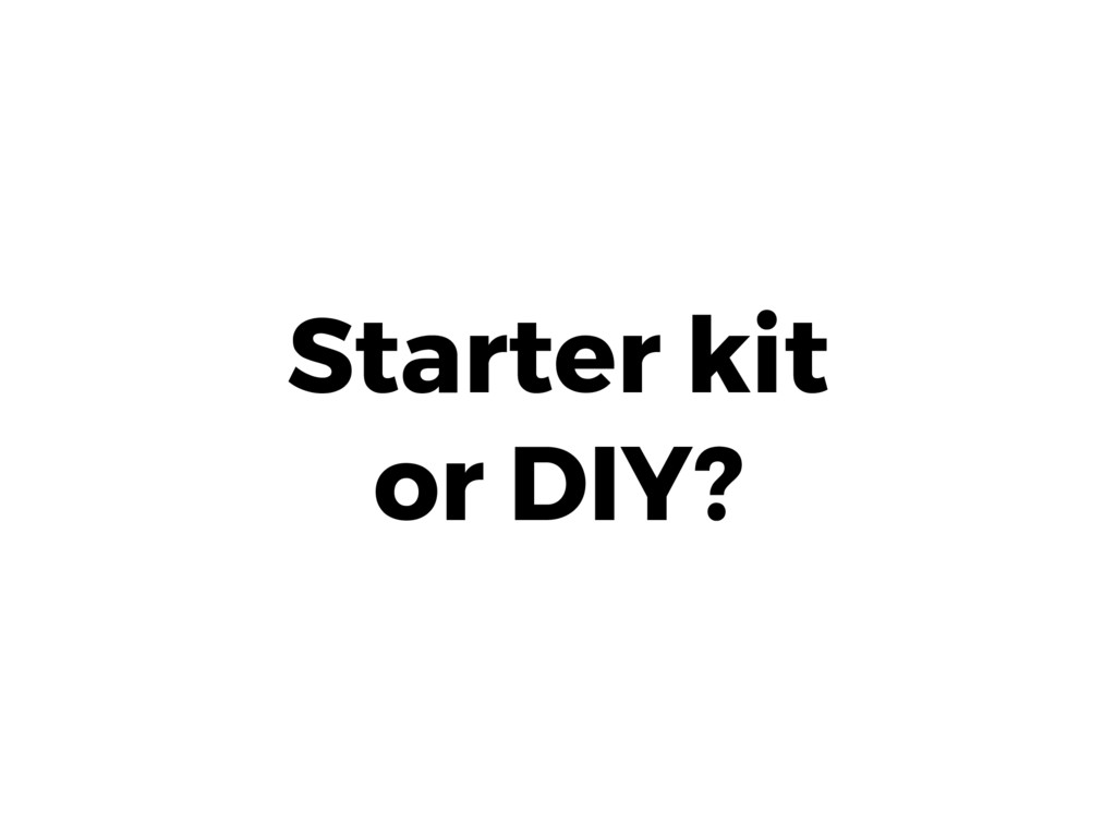 Starter kit