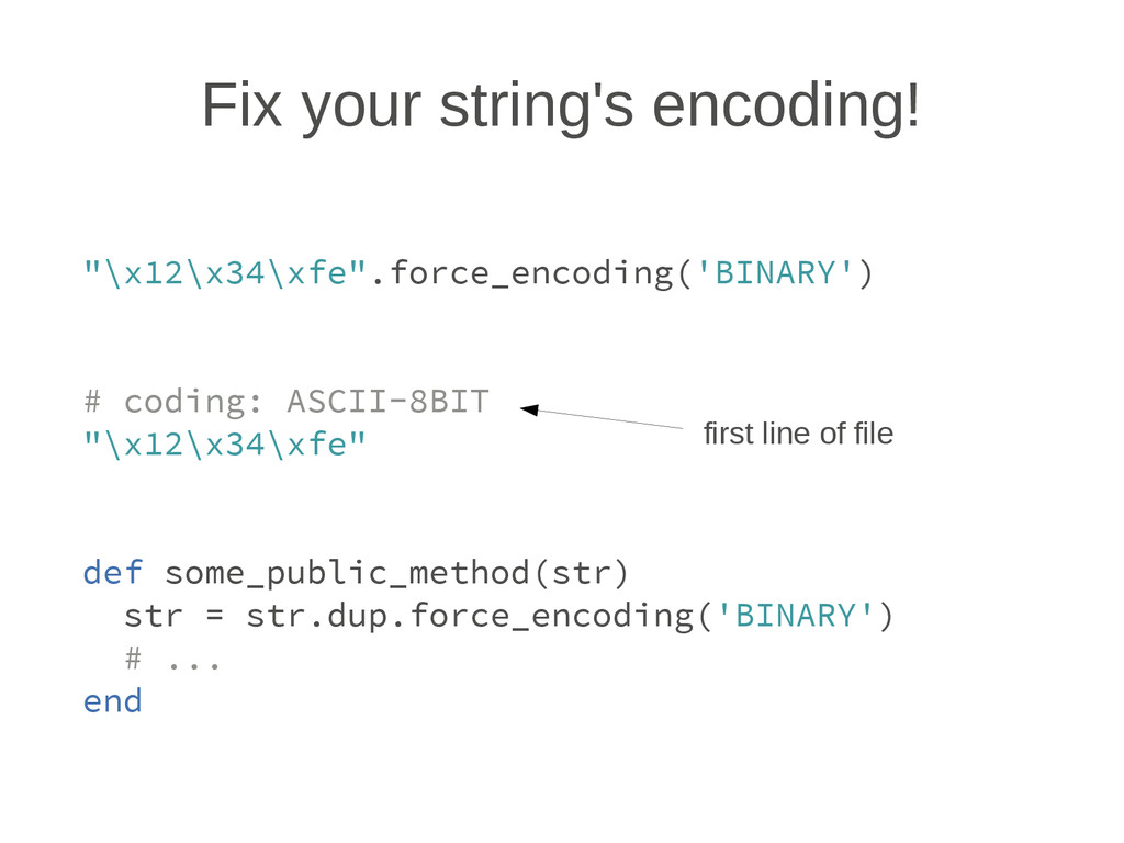 Fix your string's encoding! ""\x12x34xfe"".forc...1024|768|?|c4acb56480e42322adac21b99d6b6dc5|False|UNLIKELY|0.32792752981185913