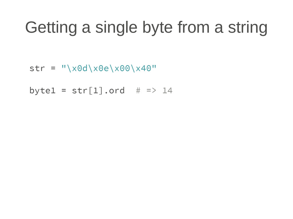 Getting a single byte from a string str = ""\x0d...1024|768|?|039decad1e216f07ede2a276e832ad92|False|UNSURE|0.36143356561660767