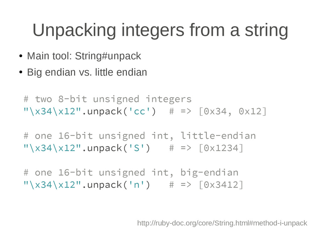Unpacking integers from a string ● Main tool: S...