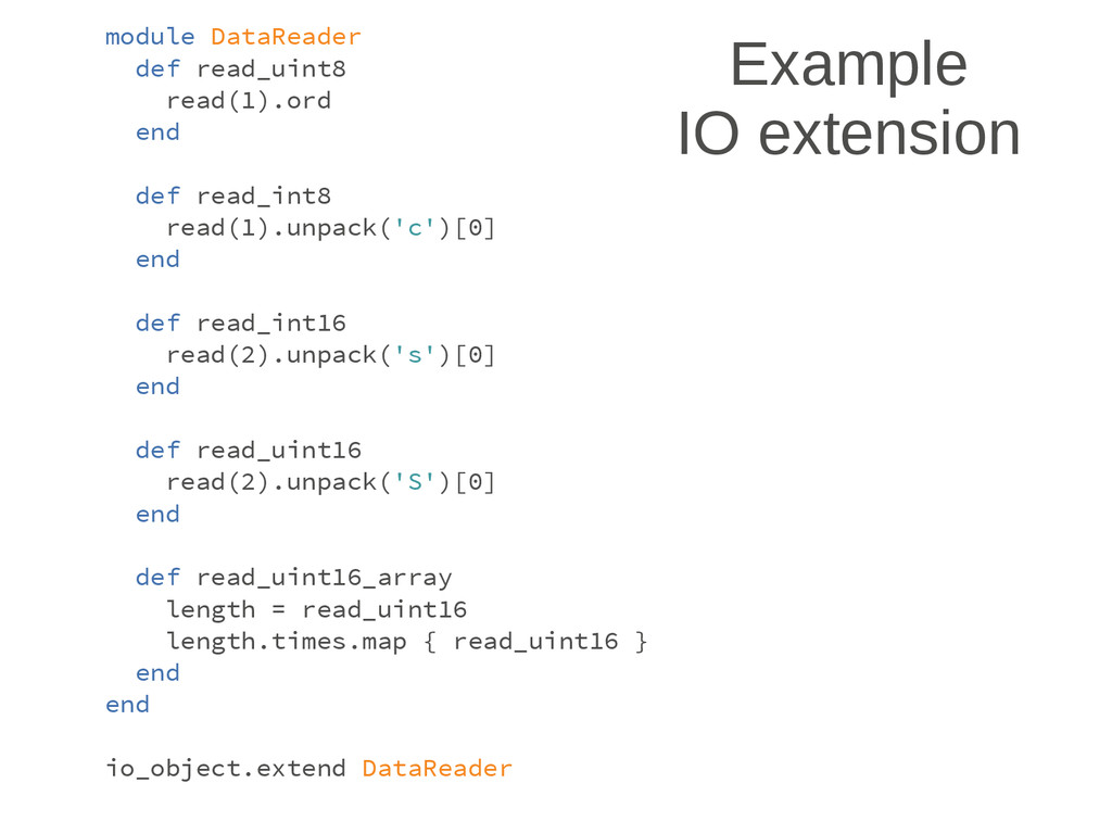 Example IO extension module DataReader def read...