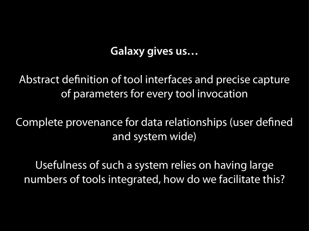 Galaxy gives us… Abstract definition of tool in...