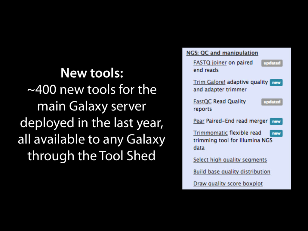 New tools: ~400 new tools for the main Galaxy s...