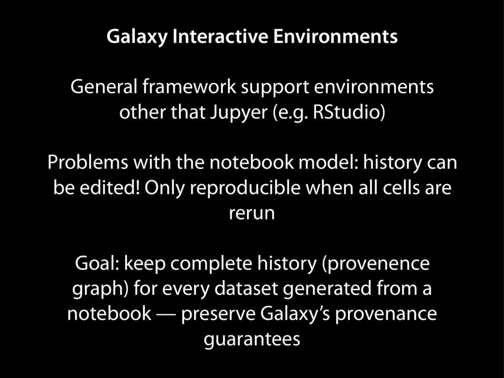 Galaxy Interactive Environments General framewo...