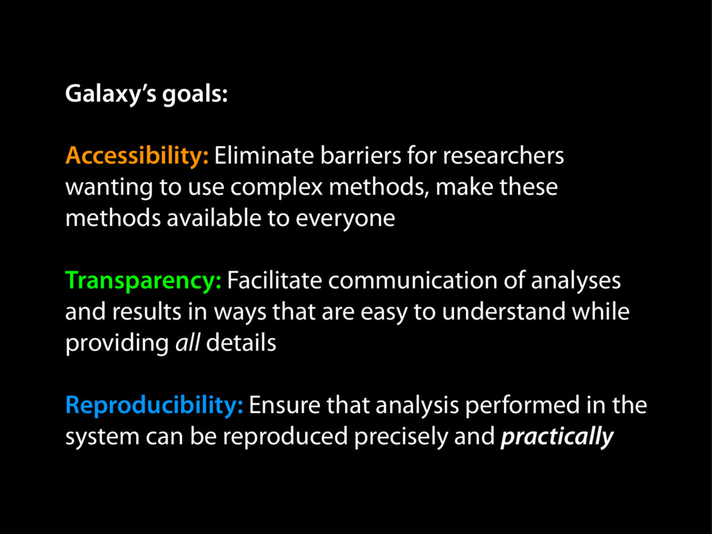 Galaxy's goals: Accessibility: Eliminate barrie...