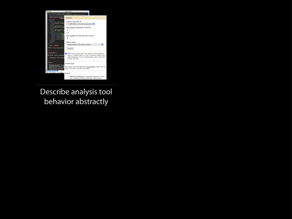 Describe analysis tool behavior abstractly