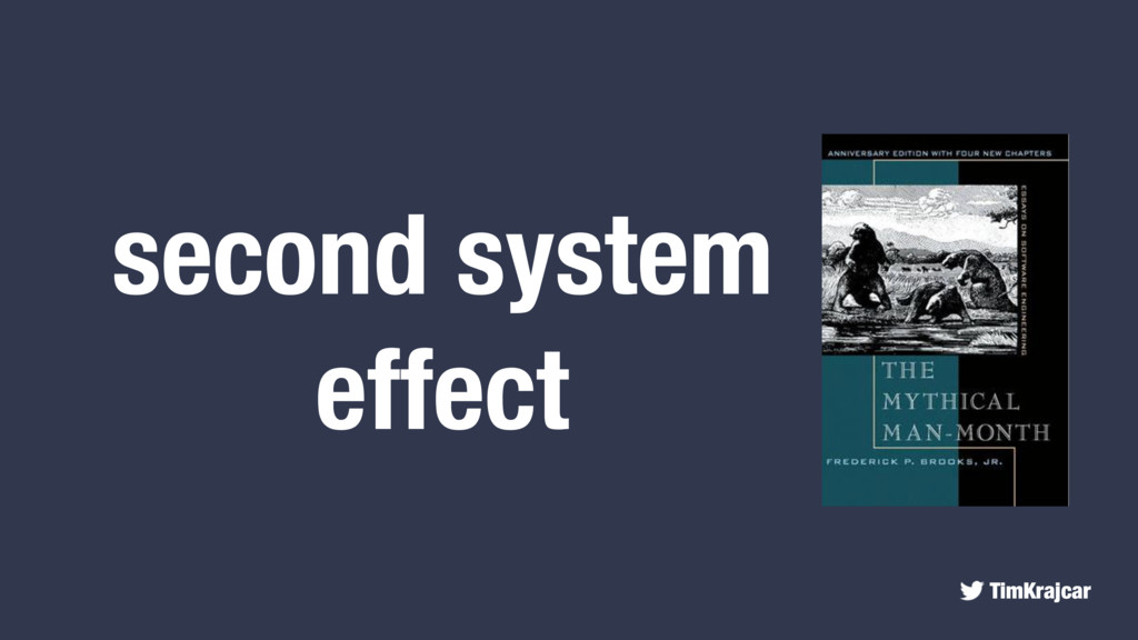 TimKrajcar second system effect