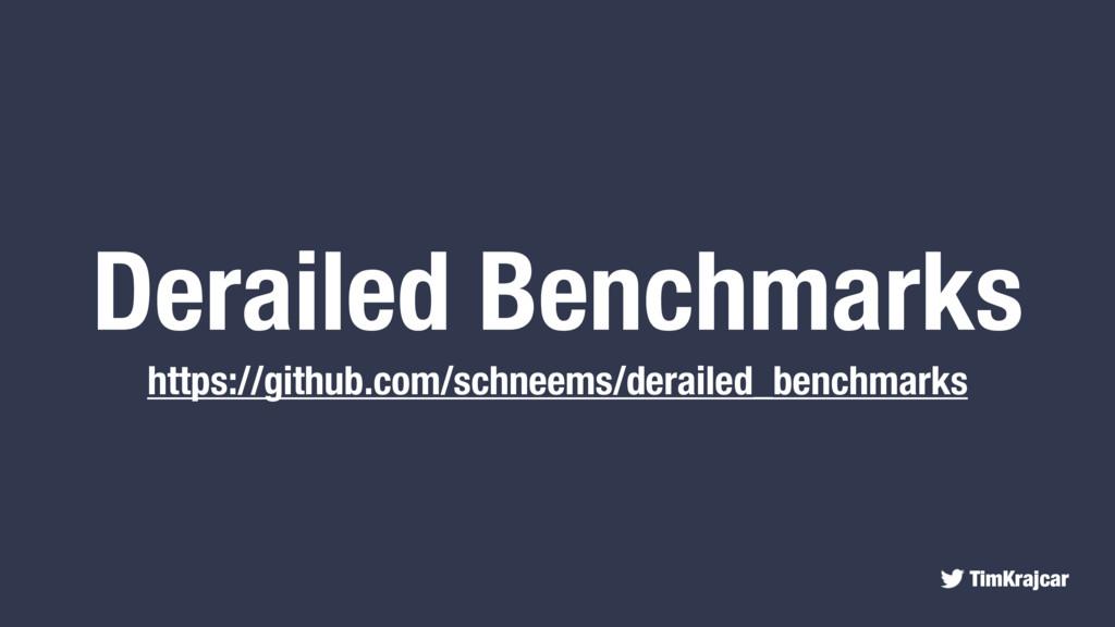TimKrajcar Derailed Benchmarks https://github.c...