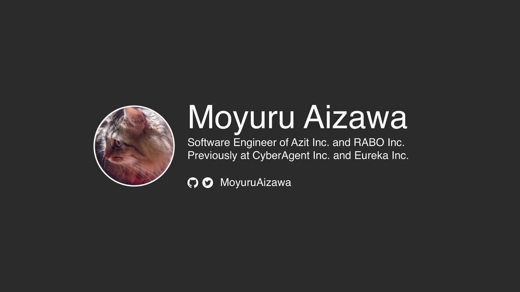MoyuruAizawa Moyuru Aizawa Software Engineer o...