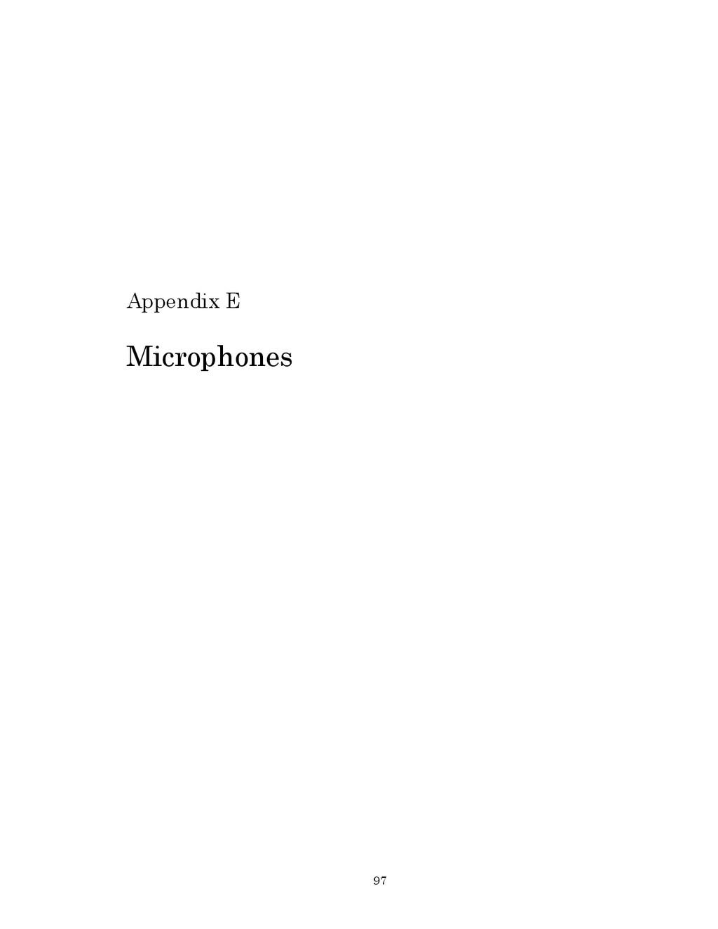 97 Appendix E Microphones