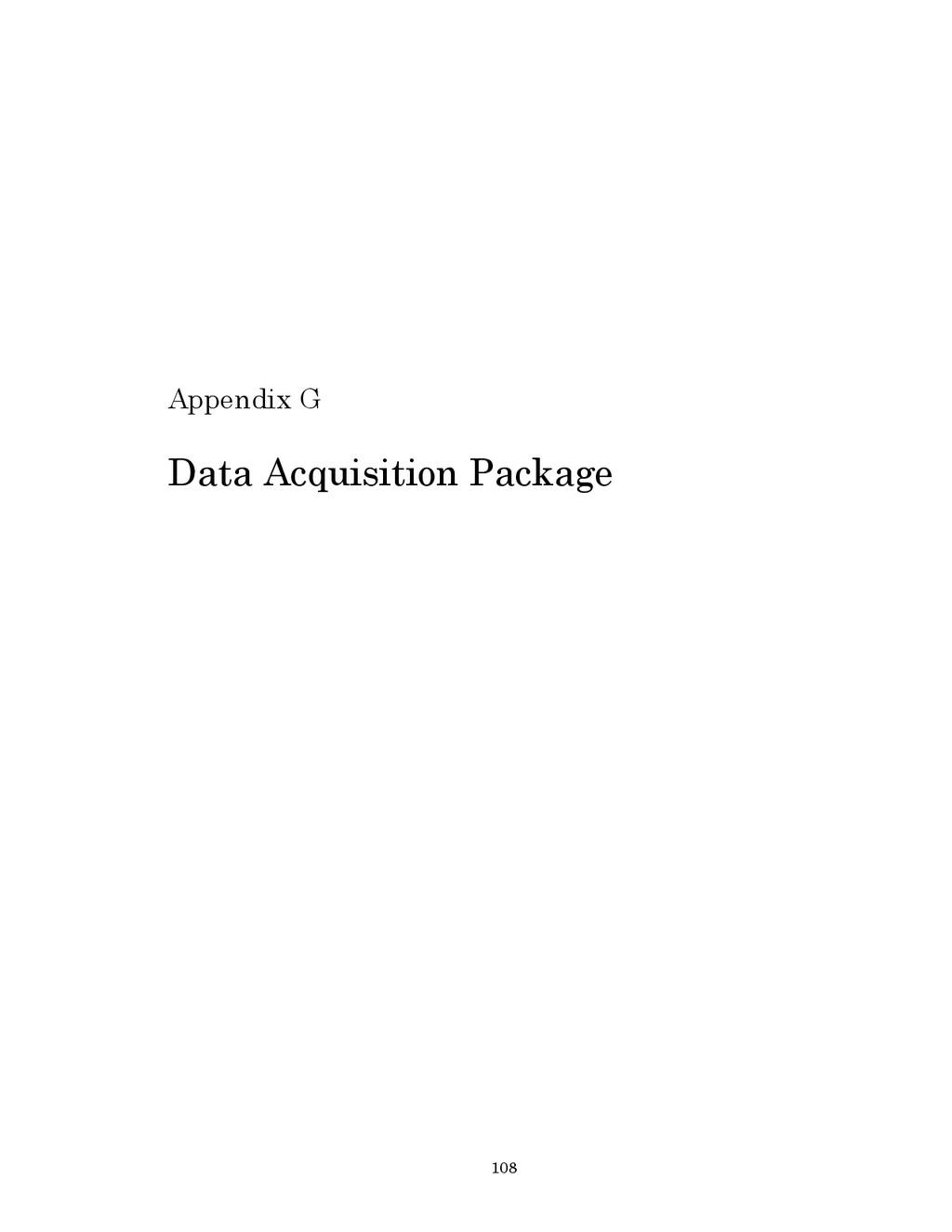 108 Appendix G Data Acquisition Package