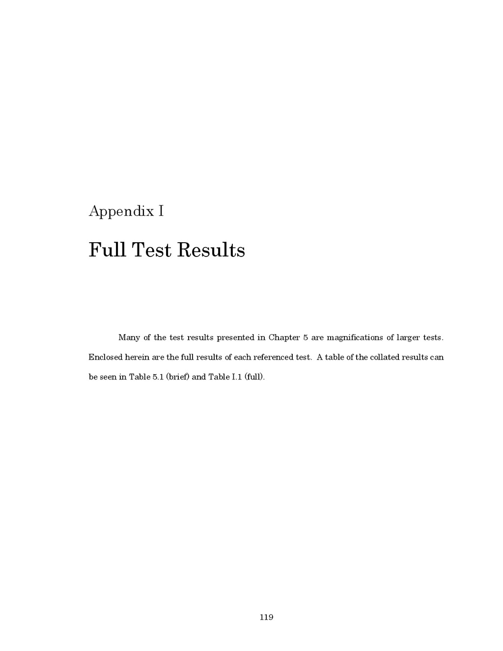 119 Appendix I Full Test Results Many of the te...