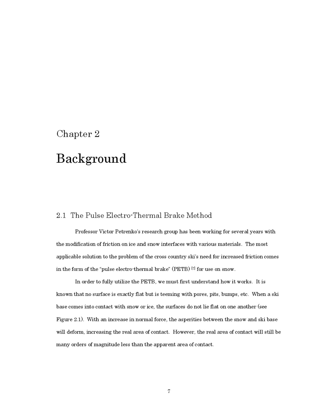 7 Chapter 2 Background 2.1 The Pulse Electro-Th...