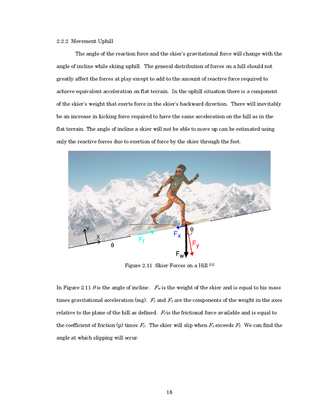 18 2.2.2 Movement Uphill The angle of the react...