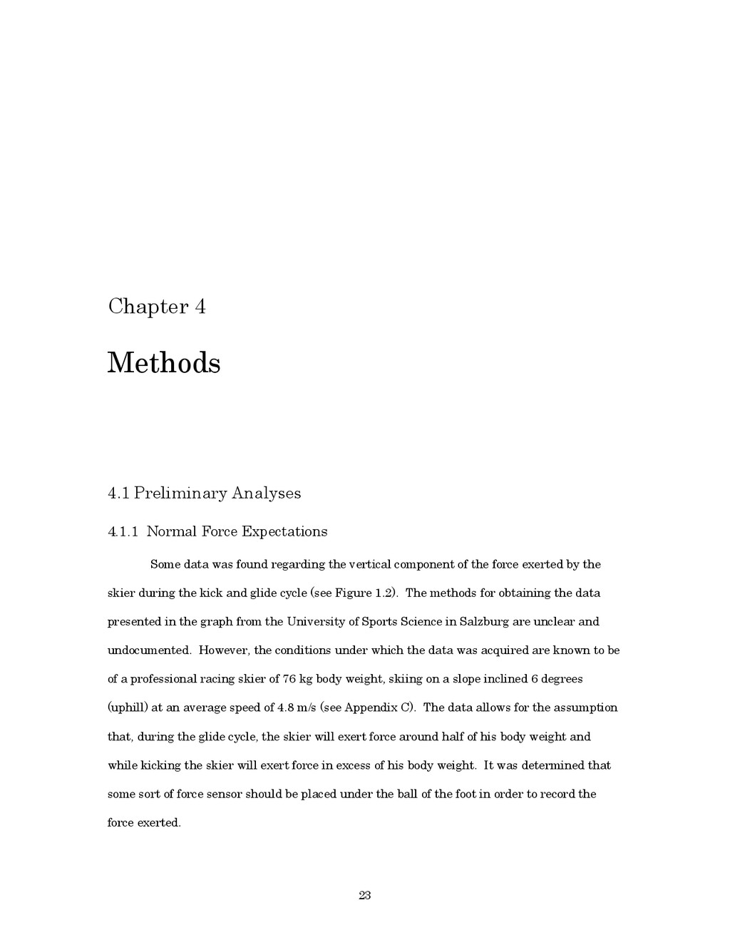 23 Chapter 4 Methods 4.1 Preliminary Analyses 4...