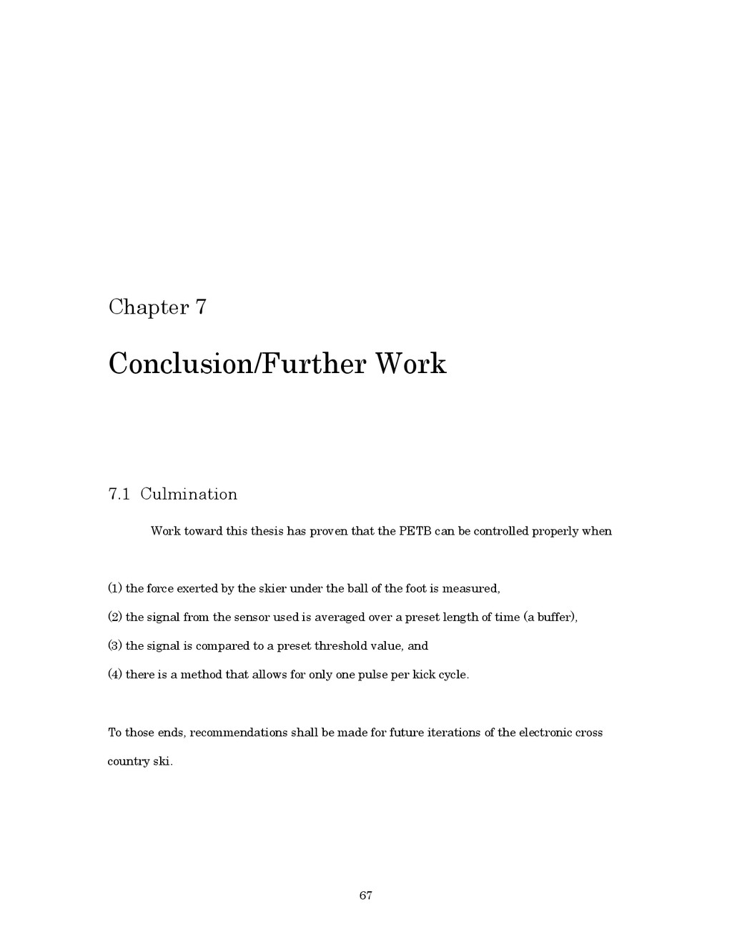 67 Chapter 7 Conclusion/Further Work 7.1 Culmin...