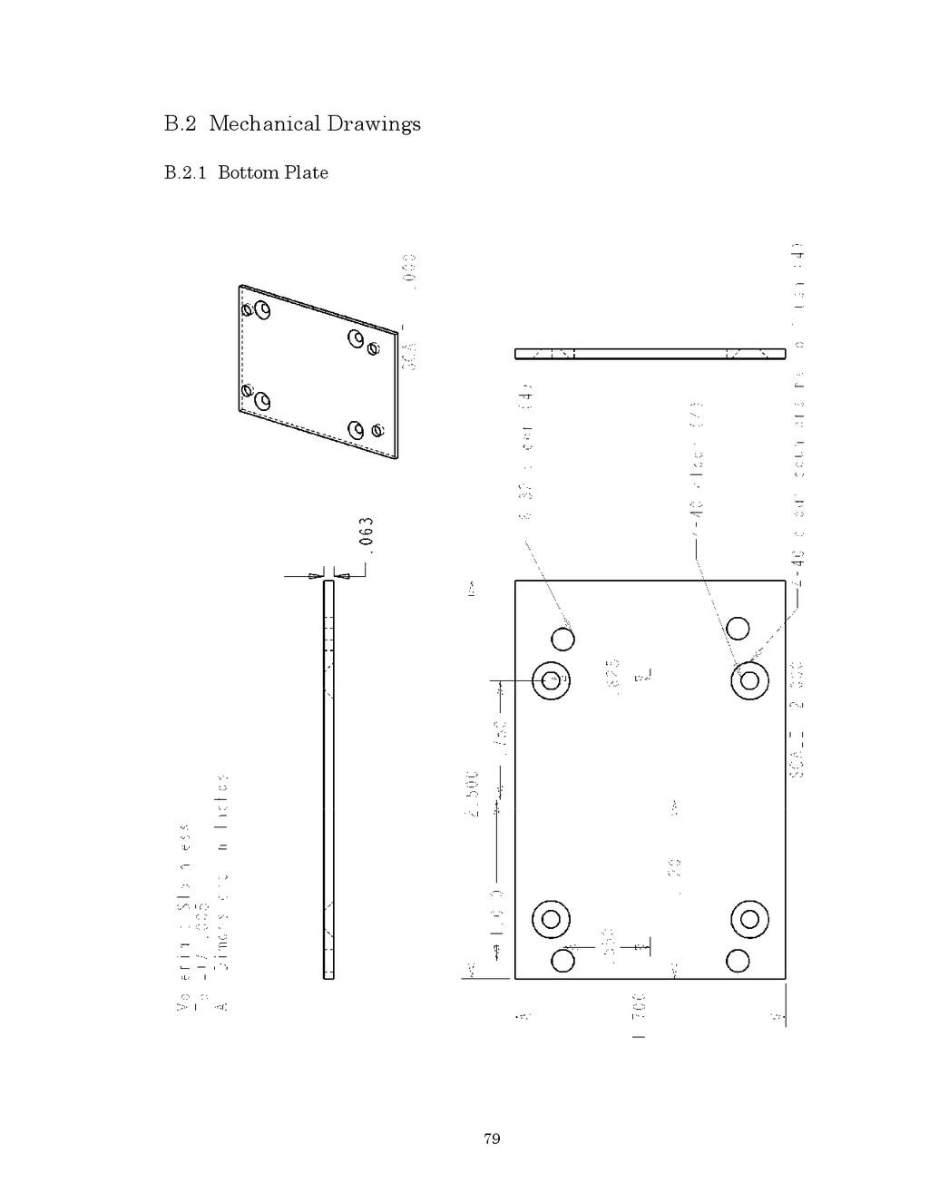 79 B.2 Mechanical Drawings B.2.1 Bottom Plate