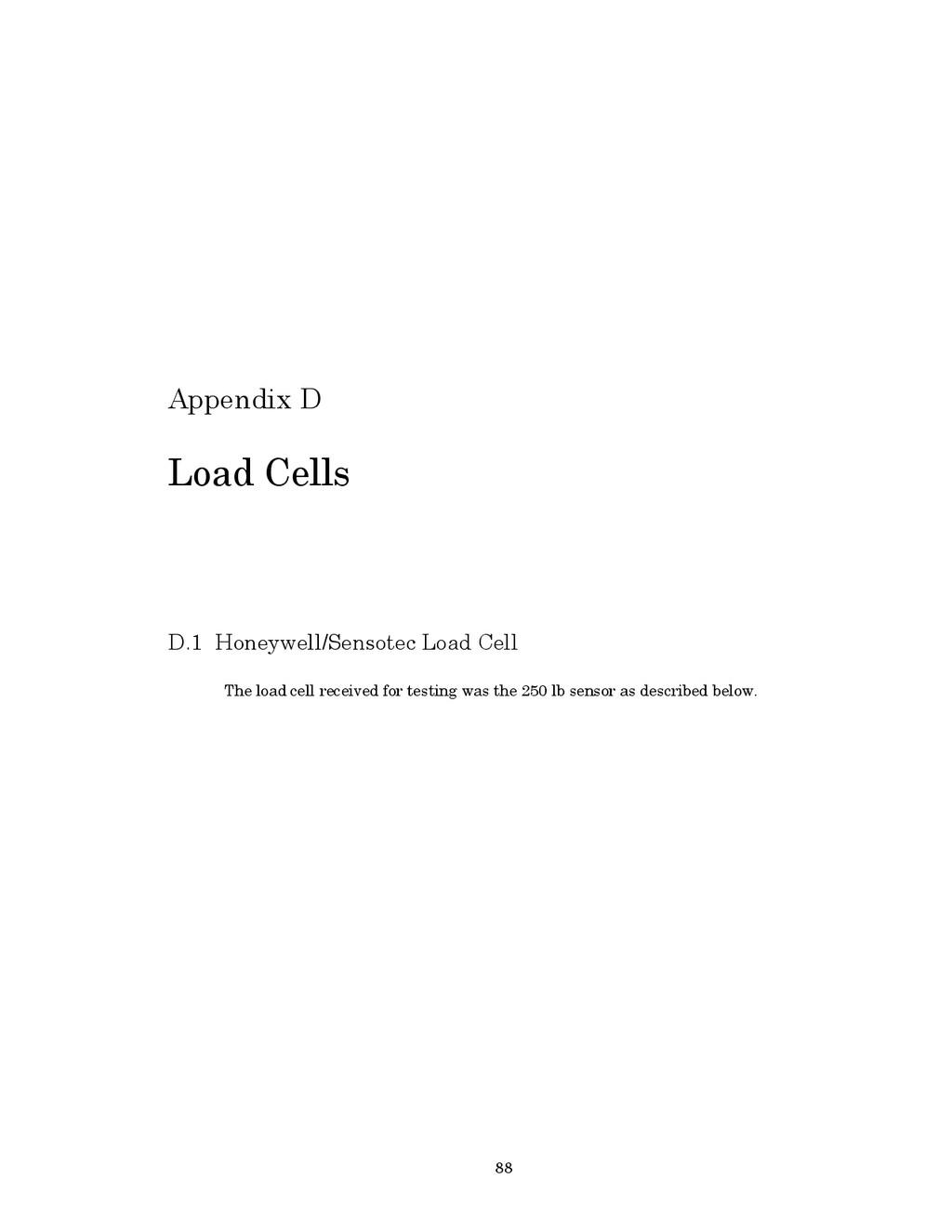 88 Appendix D Load Cells D.1 Honeywell/Sensotec...