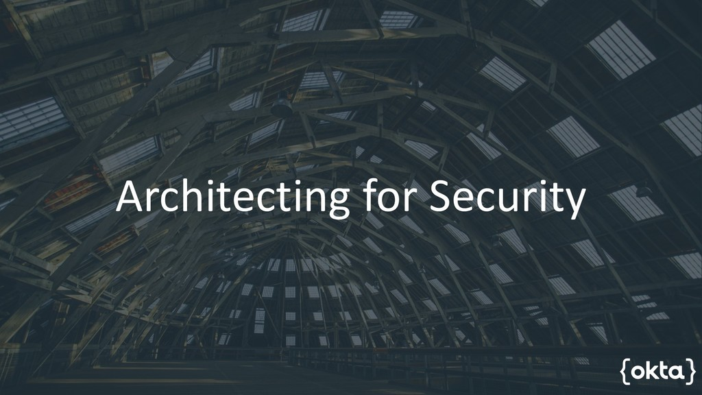 Architecting for Security