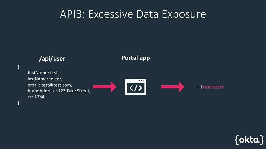API3: Excessive Data Exposure { firstName: test...