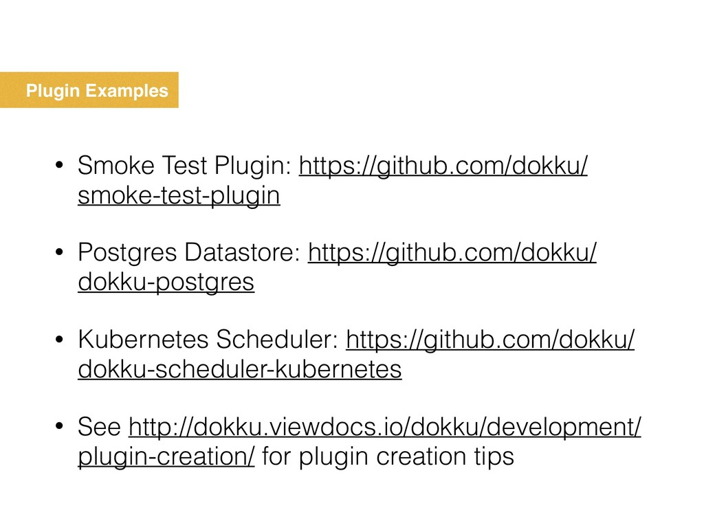 Plugin Examples • Smoke Test Plugin: https://gi...