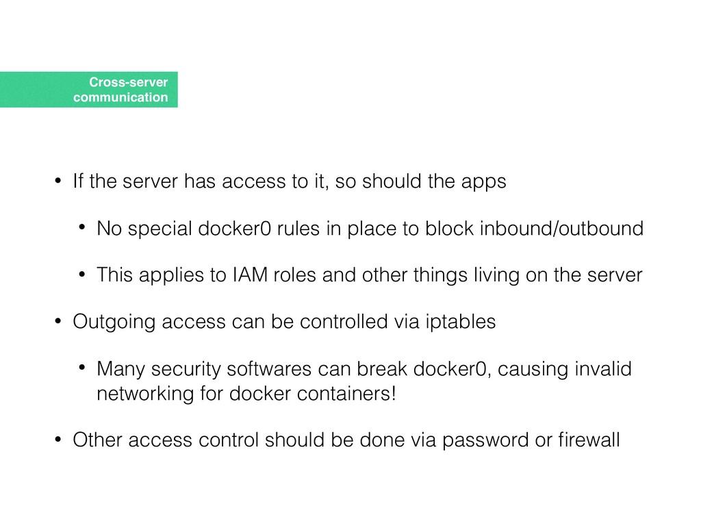 Cross-server communication • If the server has ...
