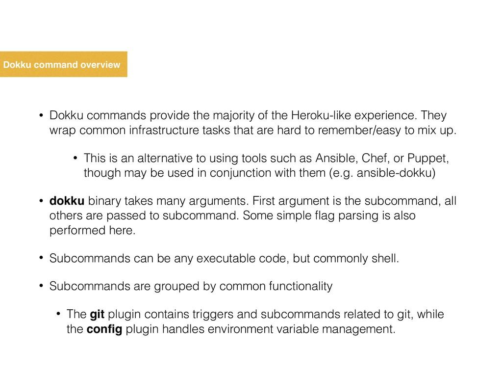Dokku command overview • Dokku commands provide...
