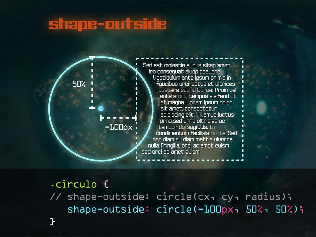 shape-outside .circulo { // shape-outside: circ...