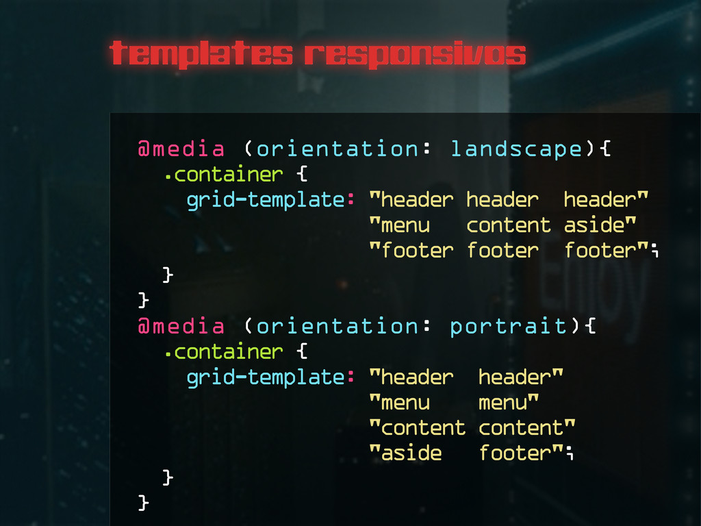 templates responsivos @media (orientation: land...