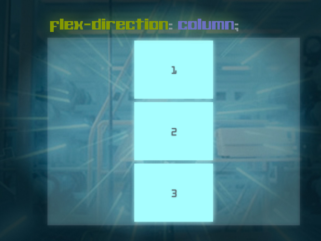 1 flex-direction: column; 2 3
