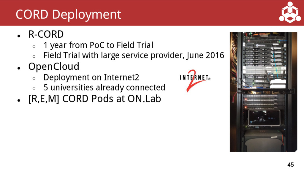 ● R-CORD ○ 1 year from PoC to Field Trial ○ Fie...