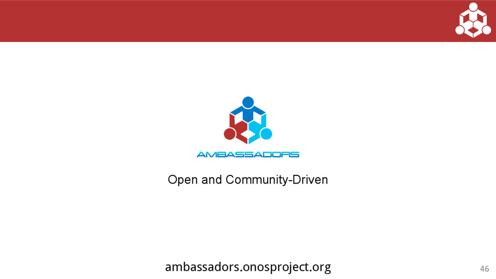 Open and Community-Driven ambassadors.onosproje...