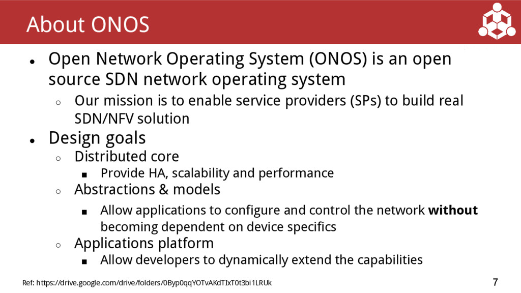 ● Open Network Operating System (ONOS) is an op...