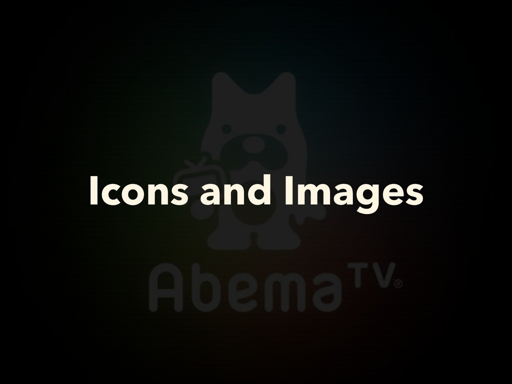 Icons and Images
