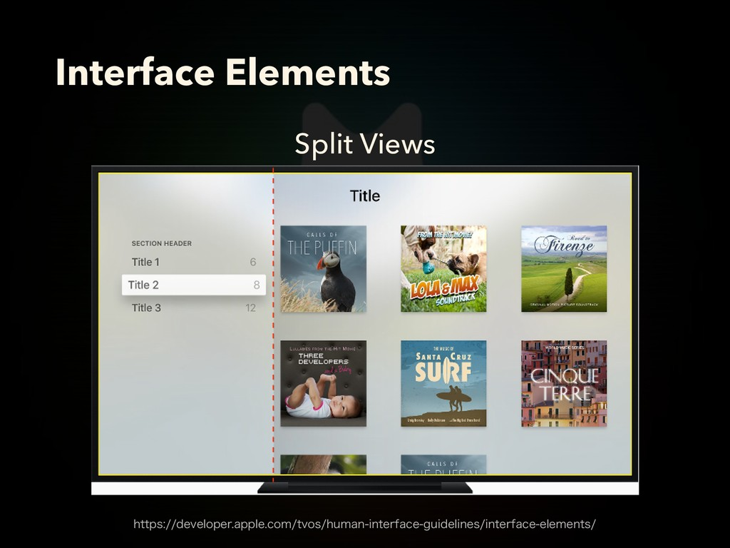 Split Views Interface Elements IUUQTEFWFMPQF...