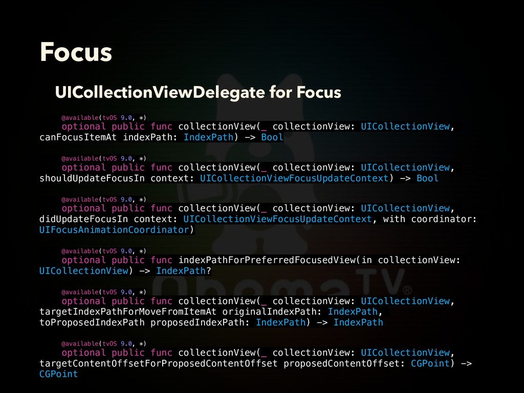 Focus @available(tvOS 9.0, *) optional public f...