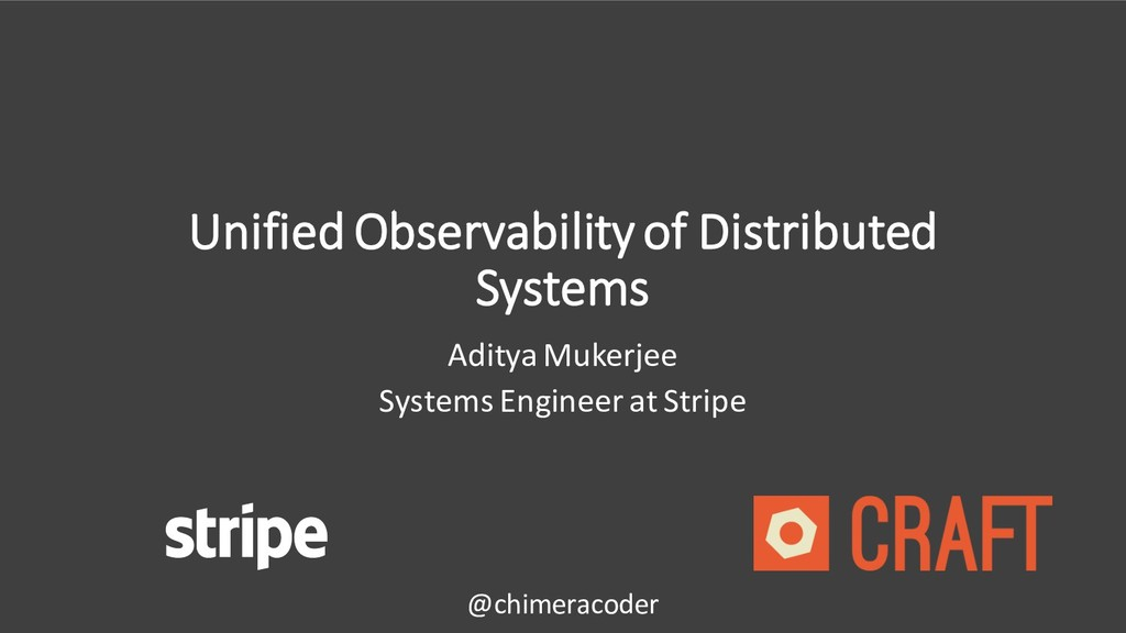 Unified Observability of Distributed Systems Ad...