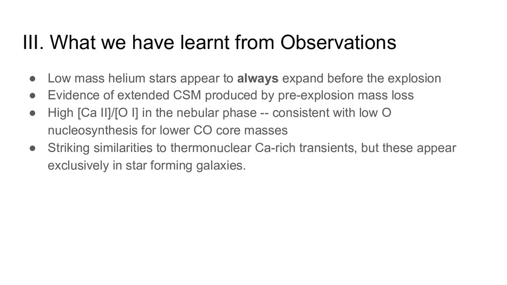 III. What we have learnt from Observations ● Lo...