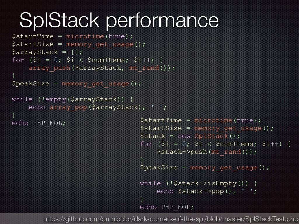 SplStack performance $startTime = microtime(tru...