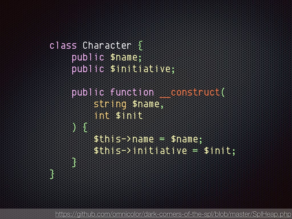 class Character { public $name; public $initiat...