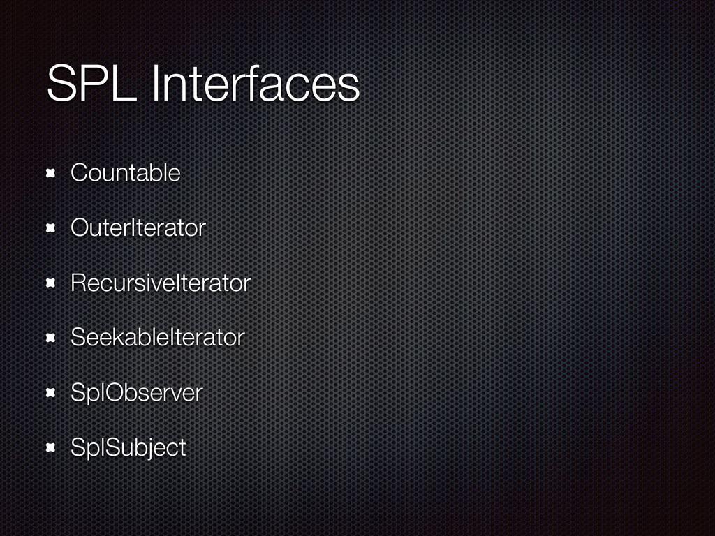 SPL Interfaces Countable OuterIterator Recursiv...