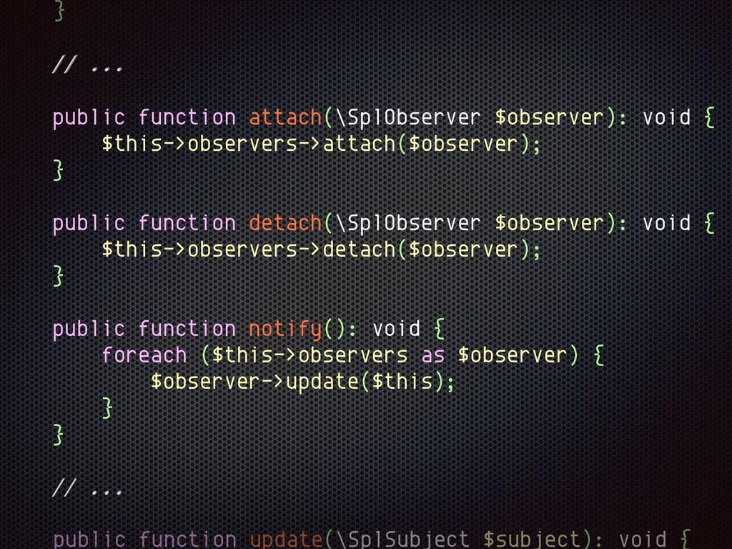 // ... public function update(\SplSubject $subj...