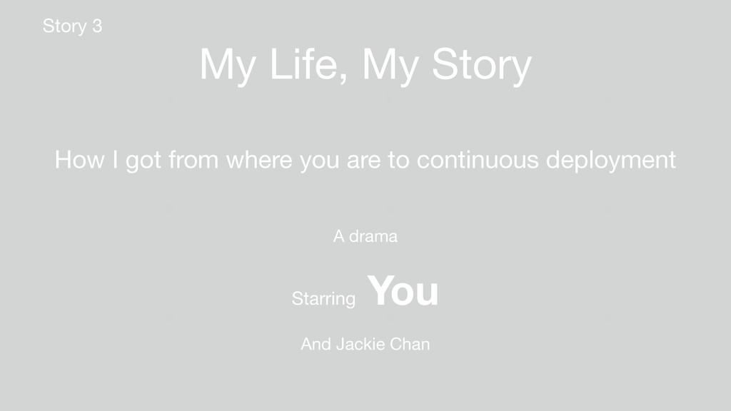 My Life, My Story How I got from where you are ...