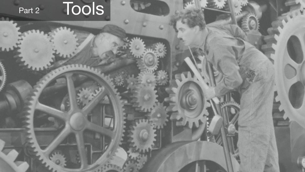 Tools Part 2