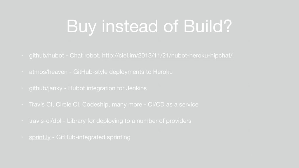 Buy instead of Build? • github/hubot - Chat rob...