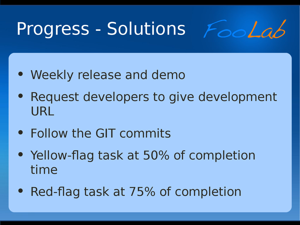Progress - Solutions • Weekly release and demo ...