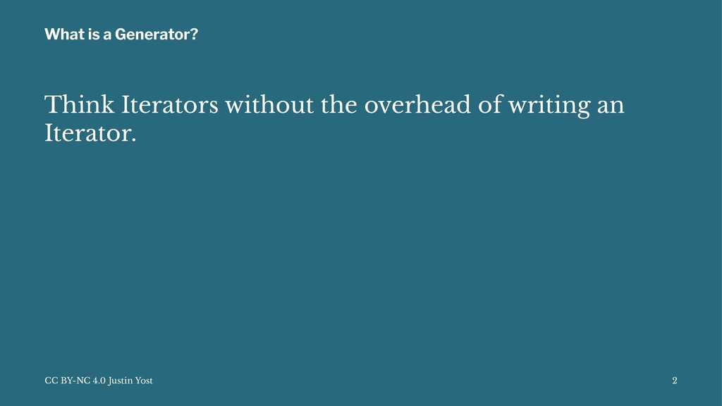 What is a Generator? Think Iterators without th...