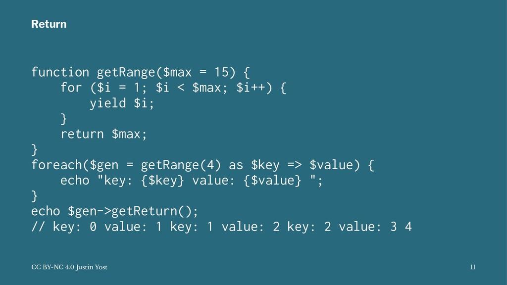 Return function getRange($max = 15) { for ($i =...